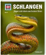 Cover-Bild zu WAS IST WAS Band 121 Schlangen. Jäger mit dem sechsten Sinn von Schirawski, Nicolai