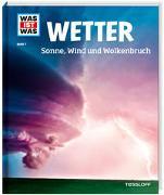 Cover-Bild zu Wetter. Sonne, Wind und Wolkenbruch von Schwanke, Karsten