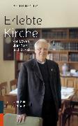 Cover-Bild zu Erlebte Kirche (eBook) von Henrici, Peter