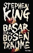 Cover-Bild zu Basar der bösen Träume (eBook) von King, Stephen