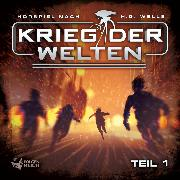 Cover-Bild zu Krieg der Welten - Teil 1 (Audio Download) von Gailus, Christian