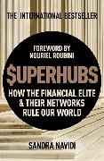 Cover-Bild zu Superhubs: How the Financial Elite and Their Networks Rule Our World von Navidi, Sandra