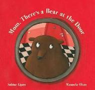Cover-Bild zu Mom, There's a Bear at the Door von Lipan, Sabine