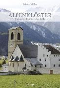 Cover-Bild zu Alpenklöster von Müller, Fabrice