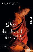 Cover-Bild zu Über den Rand der Welt von Olvedi, Ulli