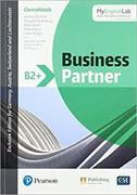 Cover-Bild zu Business Partner B2+ Coursebook with MyEnglishLab, Online Workbook and Resources