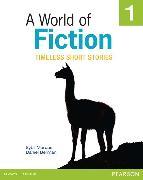 Cover-Bild zu A World of Fiction 1: Timeless Short Stories von Marcus, Sybil