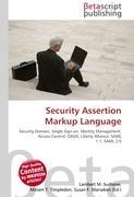 Cover-Bild zu Security Assertion Markup Language von Surhone, Lambert M. (Hrsg.)