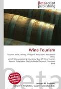 Cover-Bild zu Wine Tourism von Surhone, Lambert M. (Hrsg.)