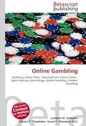 Cover-Bild zu Online Gambling von Surhone, Lambert M. (Hrsg.)