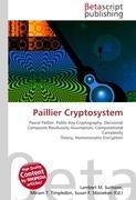 Cover-Bild zu Paillier Cryptosystem von Surhone, Lambert M. (Hrsg.)