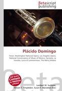 Cover-Bild zu Plácido Domingo von Surhone, Lambert M. (Hrsg.)