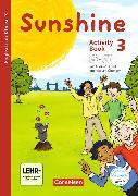 Cover-Bild zu Sunshine 3. Schuljahr. Allgemeine Ausgabe. Neubearbeitung. Activity Book mit CD-ROM und Audio-CD von Beattie, Tanja