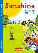 Cover-Bild zu Sunshine 3. 3. Klasse. Pupil's Book. BY von Beattie, Tanja
