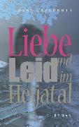 Cover-Bild zu Liebe im Heijatal (eBook) von Capadrutt, Hans