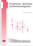Cover-Bild zu Procalcitonin - Biochemie und klinische Diagnostik von Meisner, Michael