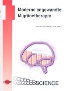 Cover-Bild zu Moderne angewandte Migränetherapie von Lampl, Christian (Hrsg.)