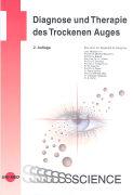 Cover-Bild zu Diagnose und Therapie des Trockenen Auges von Messmer, Elisabeth M. (Hrsg.)