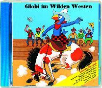 Cover-Bild zu Globi im Wilden Westen Bd. 47 CD von Müller, Walter Andreas (Gelesen)