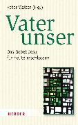 Cover-Bild zu Vater unser (eBook) von Walter, Peter (Hrsg.)