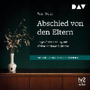 Cover-Bild zu Abschied von den Eltern (Audio Download) von Weiss, Peter