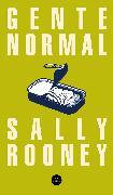 Cover-Bild zu Gente Normal / Normal People von Rooney, Sally