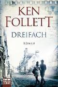 Cover-Bild zu Dreifach von Follett, Ken