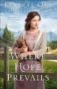 Cover-Bild zu Where Hope Prevails (Return to the Canadian West Book #3) (eBook) von Oke, Janette