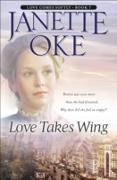 Cover-Bild zu Love Takes Wing (Love Comes Softly Book #7) (eBook) von Oke, Janette