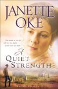 Cover-Bild zu Quiet Strength (Prairie Legacy Book #3) (eBook) von Oke, Janette