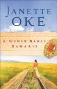 Cover-Bild zu Woman Named Damaris (Women of the West Book #4) (eBook) von Oke, Janette