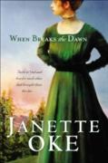 Cover-Bild zu When Breaks the Dawn (Canadian West Book #3) (eBook) von Oke, Janette