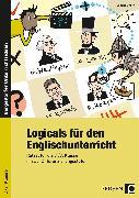 Cover-Bild zu Logicals für den Englischunterricht - 7./8. Klasse von Gherri, Jessica