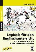 Cover-Bild zu Logicals für den Englischunterricht - 5./6. Klasse von Gherri, Jessica