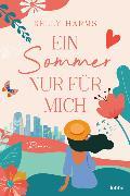 Cover-Bild zu Ein Sommer nur für mich von Harms, Kelly