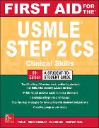 Cover-Bild zu First Aid for the USMLE Step 2 CS, Sixth Edition von Le, Tao
