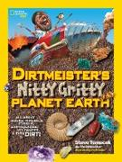 Cover-Bild zu Dirtmeister's Nitty Gritty Planet Earth von Tomecek, Steve