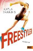 Cover-Bild zu Freestyler (eBook) von Brandis, Katja