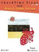 Cover-Bild zu Chordtime Piano Music from China: Level 2b von Faber, Nancy (Gespielt)