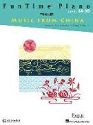 Cover-Bild zu Funtime Piano Music from China: Level 3a-3b von Faber, Nancy (Gespielt)