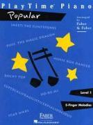 Cover-Bild zu Playtime Piano Popular: Level 1 von Faber, Nancy (Gespielt)