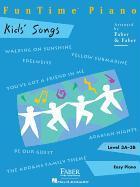 Cover-Bild zu Funtime Piano Kids' Songs: Level 3a-3b von Faber, Nancy (Gespielt)