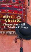 Cover-Bild zu Chraïbi, Driss: L'inspecteur Ali à Trinity College