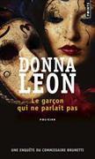 Cover-Bild zu Leon, Donna: Le garçon qui ne parlait pas