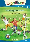 Cover-Bild zu Leselöwen 2. Klasse - Fußballgeschichten (eBook) von THiLO