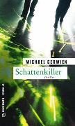 Cover-Bild zu Schattenkiller von Gerwien, Michael