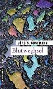Cover-Bild zu Blutwechsel (eBook) von Gustmann, Jörg S.