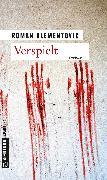 Cover-Bild zu Verspielt (eBook) von Klementovic, Roman