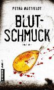 Cover-Bild zu Blutschmuck (eBook) von Mattfeldt, Petra