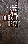 Cover-Bild zu Das dunkle Netz (eBook) von Stolzenburg, Silvia